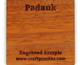 Padauk - Solid Wood Laser Engraved Sample Chip