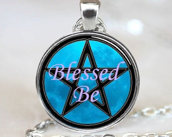 Blessed Be Pendant, Blessed Be Necklace, Blessed Be Jewelry, Wiccan Pendant, Wiccan Necklace, Wiccan Jewelry, Wiccan Charm (PD0298)