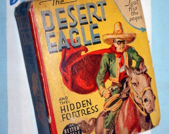 The Desert Eagle and The Hidden Fortress, 1941 The Better Little Book