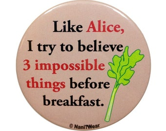 5th Doctor 2-Inch Button: Like Alice Try to Believe 3 Impossible Things