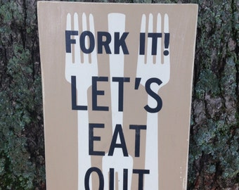 12x18 Fork it! Let's Eat Out!