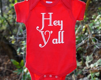 Hey Y'all - Baby Bodysuit or Toddler Tee (You choose size)