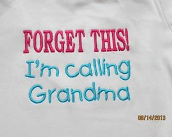 FORGET THIS! I'm calling Grandma Custom saying embroidered t-shirt or one piece w/snaps, kids boys girls gifts specials