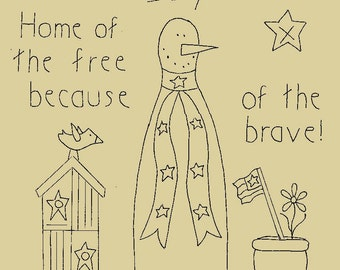 """Primitive Stitchery E-Pattern Rolling Pin Snowman by Month """"July"""", """"Home of the free because of the brave."""""""