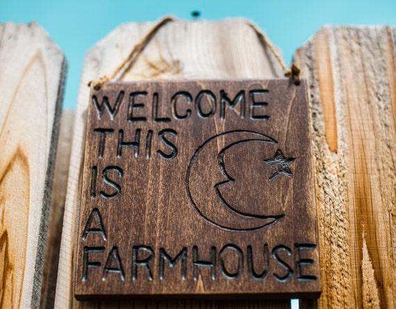 Phish Farmhouse sign Wel e this is a farmhouse
