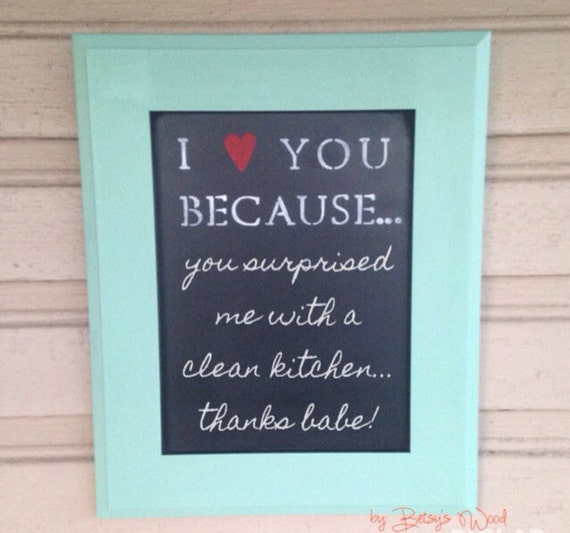 I Love You Because: I Love You Because... Chalkboard Customize Your By BetsysWood