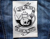 Tea or Death - Small Patch