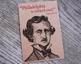 Edgar Allan Poe - Philadelphia Is Wicked Cool Letterpress Postcard Print