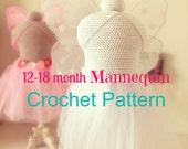 CROCHET PATTERN 12-18 month size dress form mannequin Crochet Mannequin