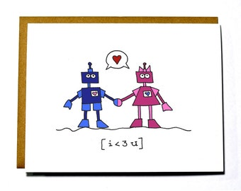 Robot Valentine card. I love you card. I less than three you.