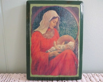Decoupage wood plaque, Blessed Virgin Mother Mary, cradling baby Jesus, Christ baby, red sepia & green Christian home decor folk art