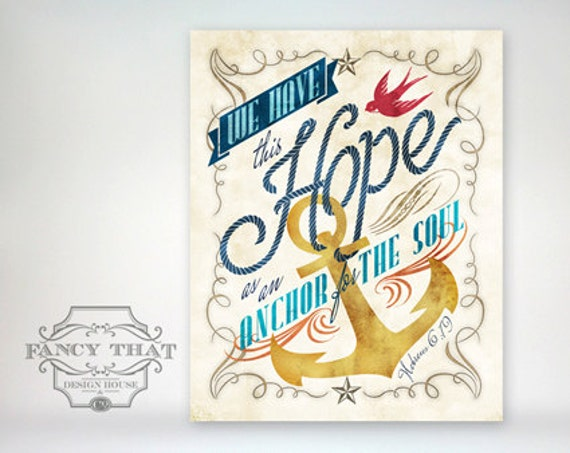 11x14 art print - Hope as an Anchor for the Soul -watercolor texture, Nautical, Ornate Typography Poster Print-Hebrews Scripture Bible Verse