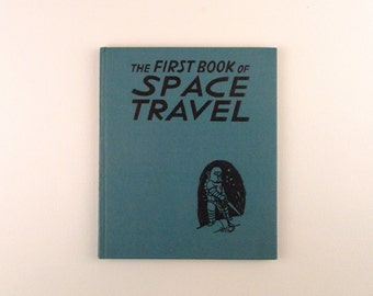 1953 The First book of Space Travel Vintage
