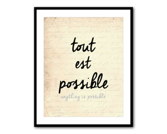 how to say anything is possible in french