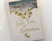 Lovely vintage Christmas book, Little Town of Bethlehem with color illustrations