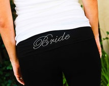 Bride Pants. Bridal Yoga Pants. Bride Yoga Pants. Custom Bride Yoga Pants. Bride Sweatpants. Bridal Sweatpants. Just Married Yoga Pants.