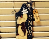 Primitive Winter Snow Sign Hand Painted and Crafted