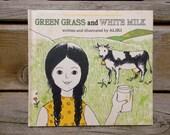 Children's Science Book - Green Grass White Milk by Aliki 1974