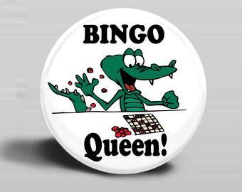 Bingo Queen - PINBACK BUTTON or MAGNET-2.25 Inch Round