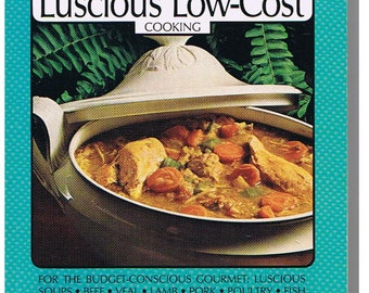 McCall's Luscious Low-Cost Cooking - Vol. 10 - Softcover - Vintage - 1985