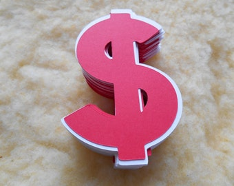 4 Inch Dollar Sign     Die Cut ,Name Tag, Place Marker,Money Tree, Gift Tag
