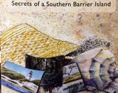 Hidden Treasures: Secrets of a Southern Barrier Island - Children's Book - Teaches about Forest, Marsh, Beach Ecosystems