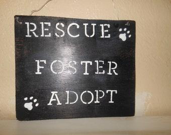 Rescue Foster Adopt