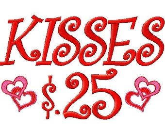 Kisses 25 Cents Embroidery Design