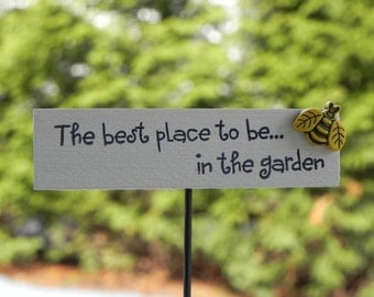 Fairy Garden Sign accessories - miniature the best place to be... on stake