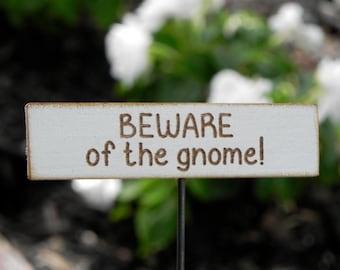 Fairy Garden sign accessories miniature BEWARE of the gnome!