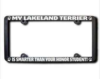 My Lakeland Terrier Is Smarter License Plate Frame (T)