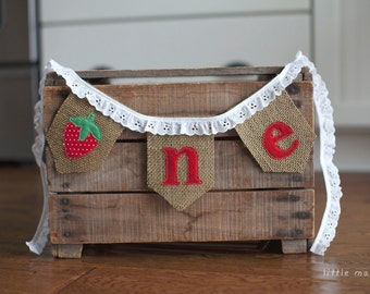 ONE strawberry Burlap High Chair Banner for First Birthday or Cake-Smash