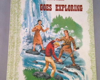 Dan Frontier Goes Exploring by William Hurley illustrations Jack Boyd Benefit Press Chicago 1963 Library of Congress # 63-20106