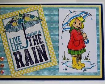 Live Life Dancing In The Rain - Handmade Greeting Card - Girl under umbrella, card for someone feeling sick or under the weather