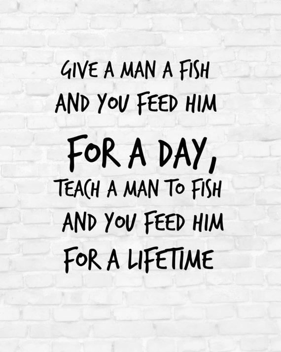 Items similar to inspirational quote proverbs poster for Teach a man to fish bible verse