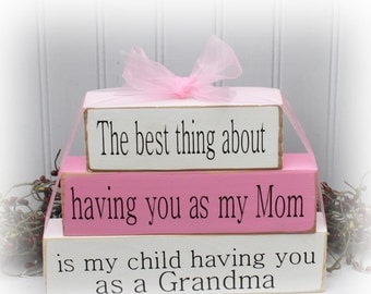 The Best Thing About Having You As My Mom Is My Child Having You As A Grandma Wood Stacker Blocks