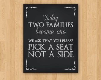 DIY Printable 8 x 10  Wedding Pick a Seat, Not a Side Sign, Chalkboard