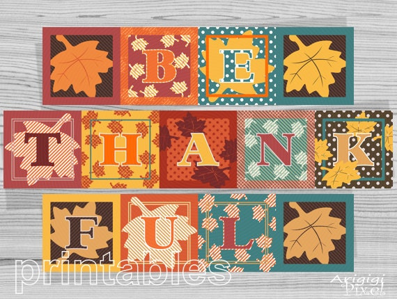 Thanksgiving Printable Banner - Be Thankful - 7 in square - PDF file