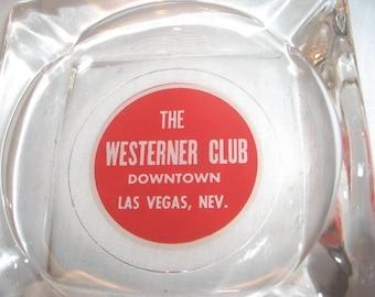 The WESTERNER CLUB ASHTRAY Vintage Las Vegas