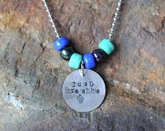 Just Breathe Hand Stamped Pendant - N011