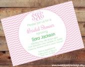 Pink Chevron Monogram Bridal Shower Invitation-Double Sided-Digital 5X7 JPG File
