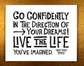 Go Confidently In The Direction Of Your Dreams (Black and White) 8 x 10 Illustration Print