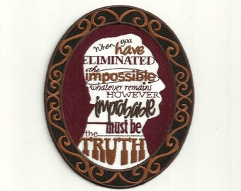 Sir Arthur Conan Doyle Quote, Cameo Patch! Custom Made!