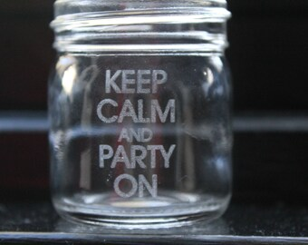 Keep Calm and Party On Mason Jar Shot Glass