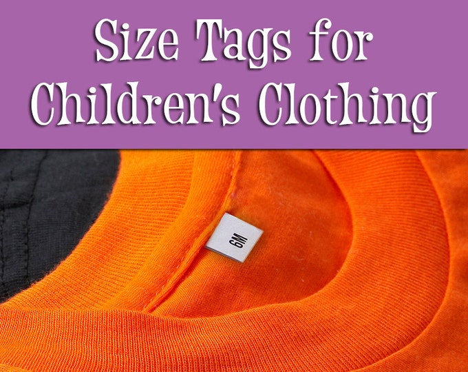 Size Tags for Children's Clothing • 100% Cotton •Colorfast Ink • For Handmade Items • Sewing, Knitting, Crochet • 49 Tags Per Sheet • Uncut