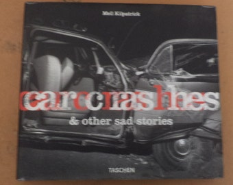 CAR CRASHES And Other Sad Stories Hardcover Book