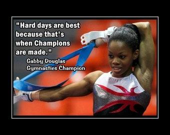 "Gabby Douglas Girls Gymnastics Motivational Poster, Gymnast Daughter Inspiration Wall Art, Hard Days Are Best, 5x7"", 11x14"", Free Ship"