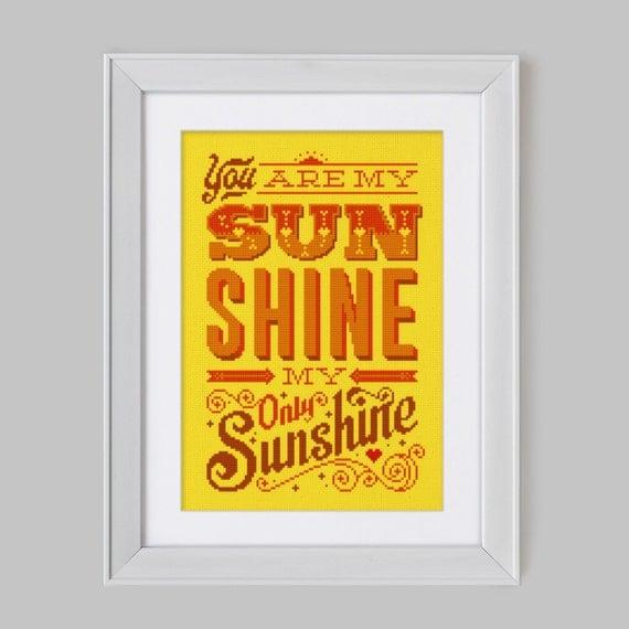 You are my Sunshine - Cross Stitch Pattern (Digital Format - PDF)