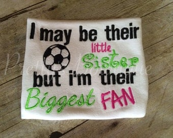 Soccer sister shirt. Little sister can customize saying or colors