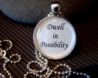 Dwell in Possibility Pendant Necklace with chain included,  Inspirational Quote, Gift for Her, Motivational Jewelry
